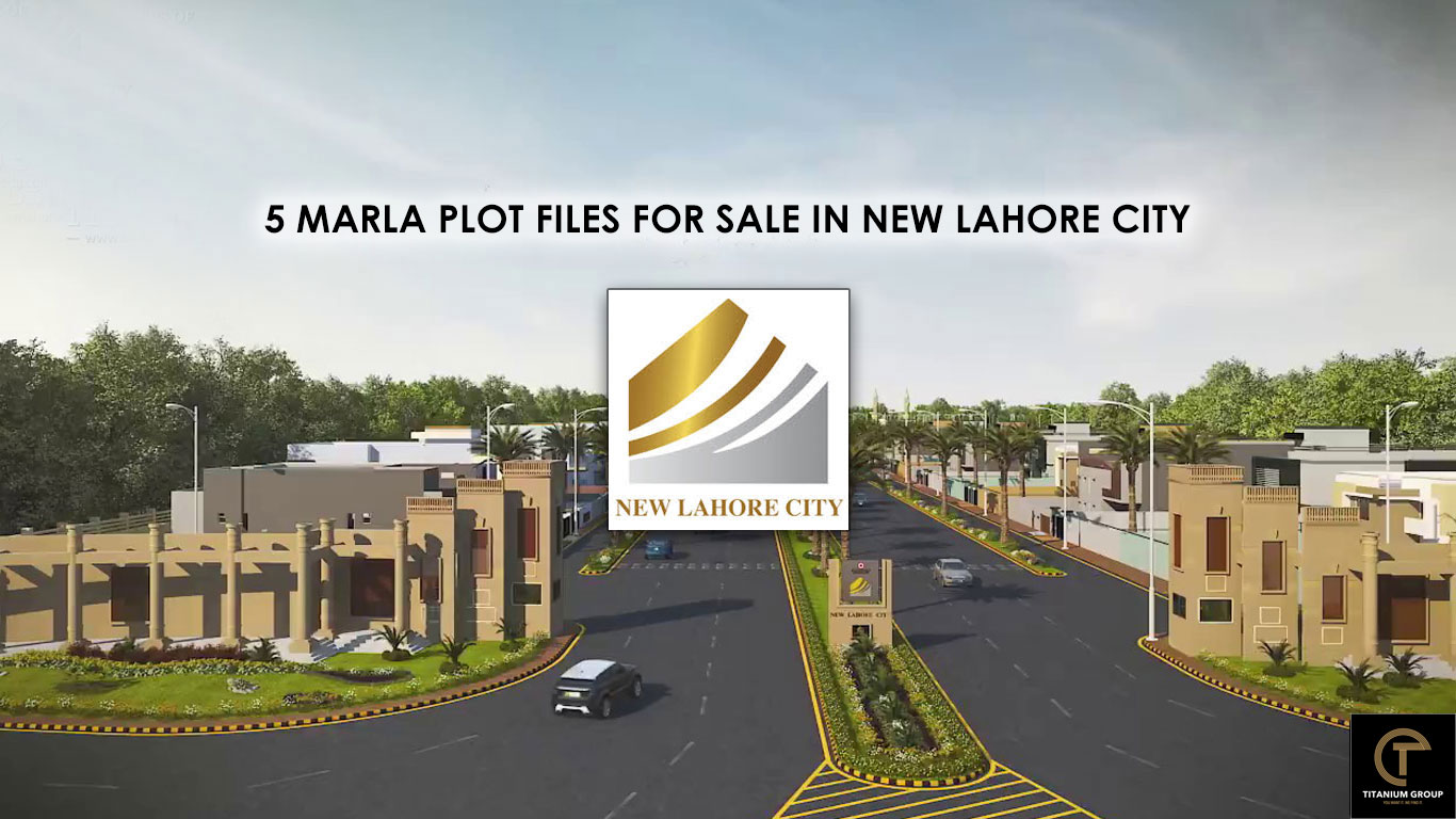 5 Marla Plot Files for Sale In New Lahore City