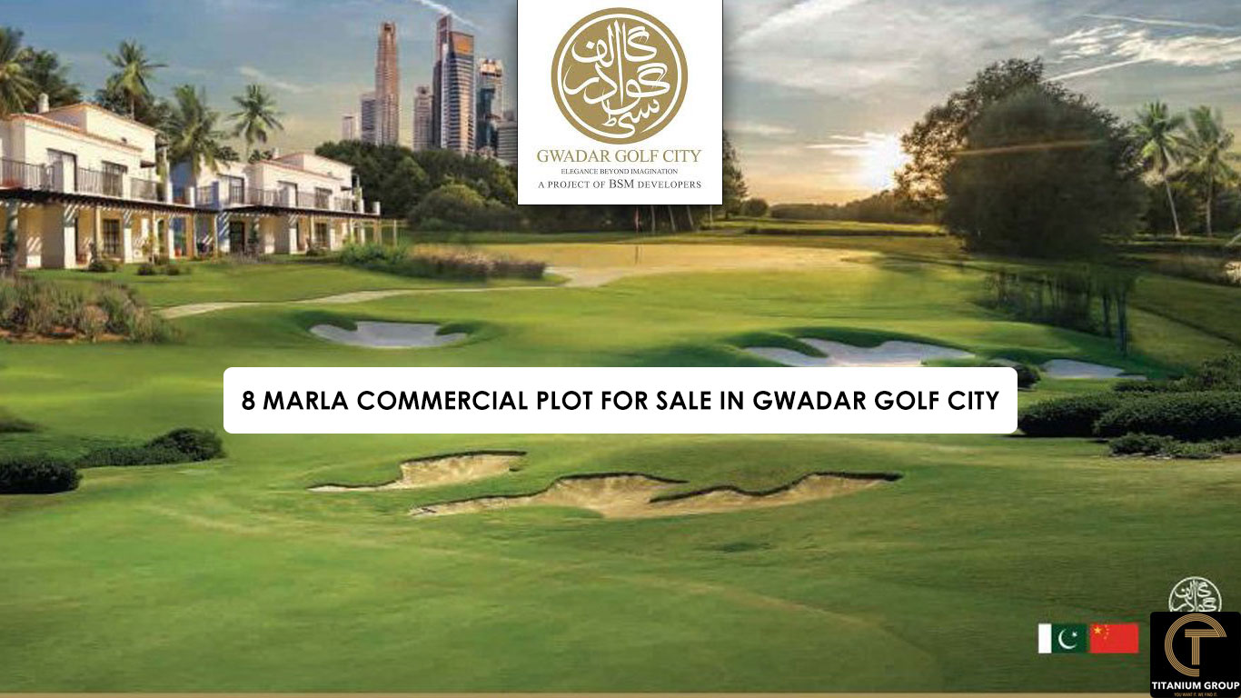 8 Marla Commercial Plot for Sale In Gwadar Golf City