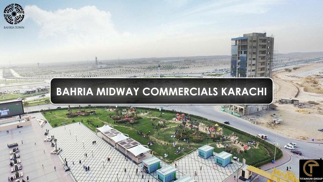 Bahria Midway Commercials Karachi